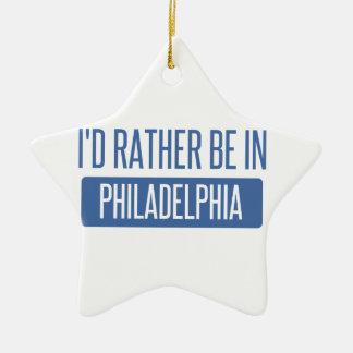 Ich würde eher in Philadelphia sein Keramik Ornament