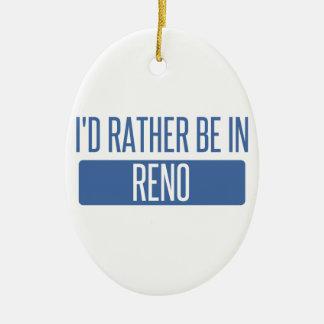 Ich würde eher in Reno sein Ovales Keramik Ornament