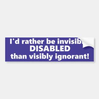 Ich würde eher unsichtbar mit Behinderung als Autoaufkleber
