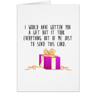 Ich würde Ihnen ein Geschenk… erhalten haben Grußkarte