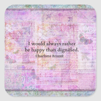Ich würde immer eher glücklich als würdig sein quadratischer aufkleber