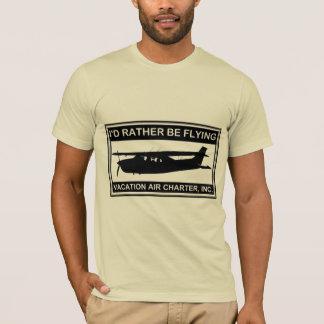 """""""Ich würde VIELMEHR"""" amerikanischen KleiderT - T-Shirt"""