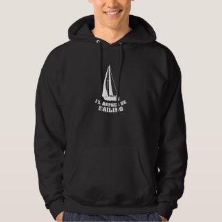 Ich würde vielmehr segeln hoodie