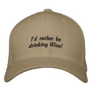 Ich würde vielmehr Wein trinken! Lustiger Bestickte Baseballkappe