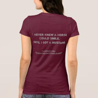 Ich wusste nie, dass ein Pferd lächeln könnte. T-Shirt