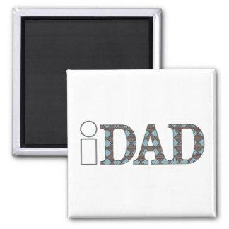 iDad der Vatertags-Geschenk-Ideen Quadratischer Magnet
