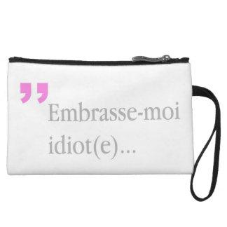 Idiot Embrasse-moi küssen mich die Minikupplung Wristlet