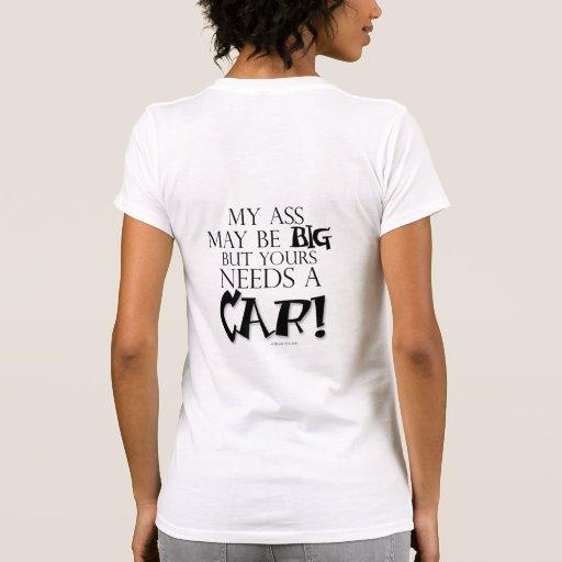Ihr benötigt ein AUTO! T - Shirt