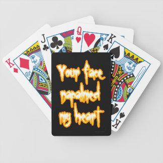 Ihr Gesicht napalmed mein Herz Bicycle Spielkarten