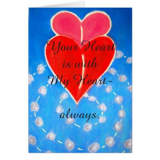 Ihr Herz ist mit meiner Herzgrußkarte Karte