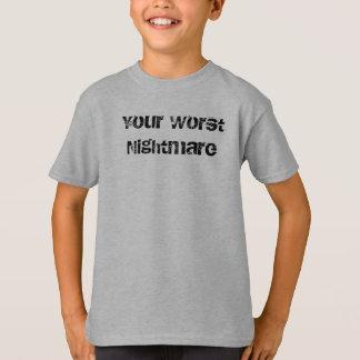 Ihr schlechtester Albtraum T-Shirt