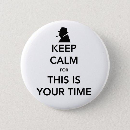 Ihr Zeit-um Knopf Runder Button 5,7 Cm