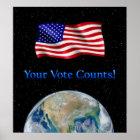 Ihre Abstimmung zählt Flagge u. Erde - Resizeable Poster