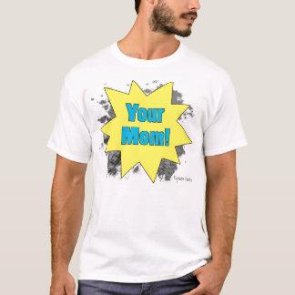 Ihre Mamma T-Shirt