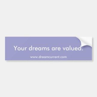 Ihre Träume werden bewertet Autoaufkleber