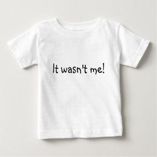 Il n'était pas moi ! tshirts