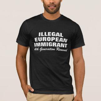 ILLEGALER EUROPÄISCHER IMMIGRANT T-Shirt