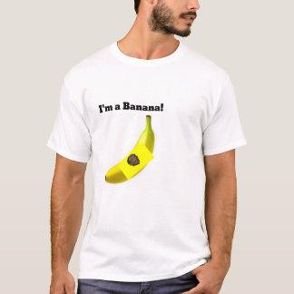 Im eine Banane T-Shirt