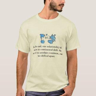 Im Ende fiel unser Verhältnis v… T-Shirt