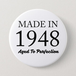 Im Jahre 1948 gemacht Runder Button 7,6 Cm