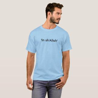 'Im sh'Allah T-Shirt