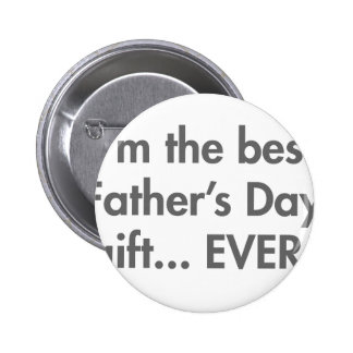 Im-the-best-fathers-day-gift-fut-gray png anstecknadelbutton
