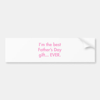 Im-the-best-fathers-day-gift-fut-pink.png Autoaufkleber