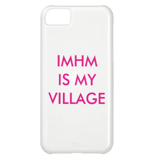 IMHM ist mein Dorf iPhone 5C Hülle
