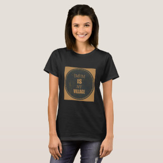 IMHM ist mein Dorf-T-Stück T-Shirt