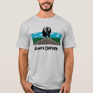 Immer verwirrt T-Shirt