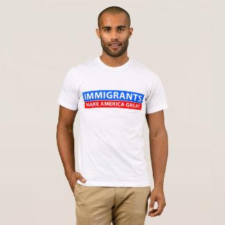 Immigranten machen Amerika groß T-Shirt