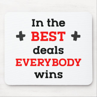 In den besten Abkommen gewinnt jeder Mousepads