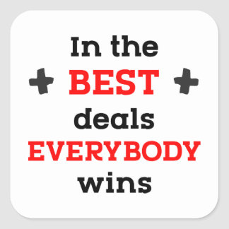 In den besten Abkommen gewinnt jeder Quadratischer Aufkleber