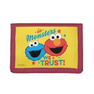 In den Monstern vertrauen wir!