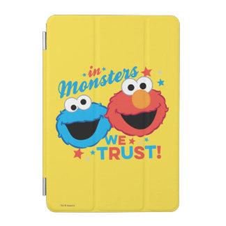 In den Monstern vertrauen wir! iPad Mini Hülle