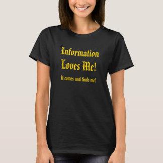 Informations-Lieben ich! T-Shirt