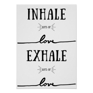 Inhalieren Sie des Loses Liebe, atmen Sie des Poster