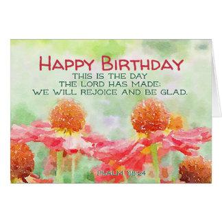 Inspirational Geburtstags-Psalm-118:24 Blumen Karte
