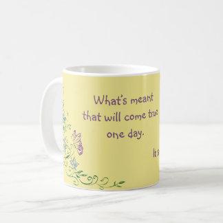 Inspirational Tasse - behalten Sie das Bewegen!