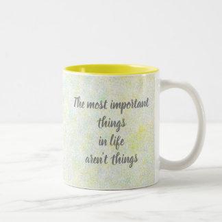 """Inspirational Tasse """"der wichtigsten Sachen"""""""