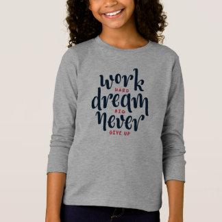 Inspirational und motivierend Zitat-Hülsen-Shirt T-Shirt