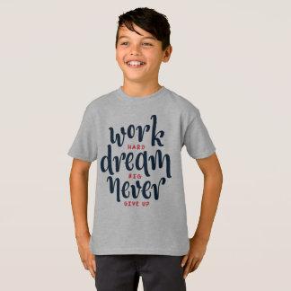 Inspirational und motivierend Zitat Tagless Shirt