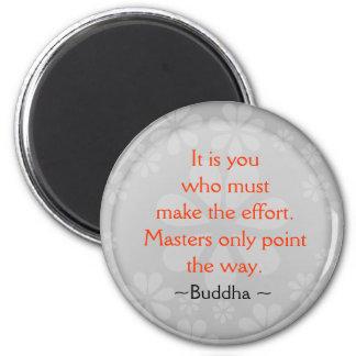 Inspirierend Buddha-Zitat-Magnet
