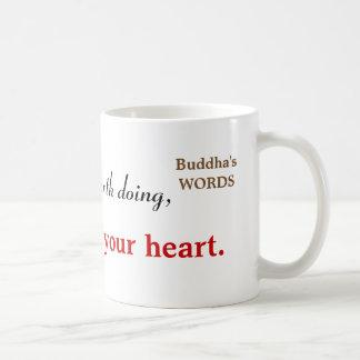 Inspirierend Buddha-Zitat-Typografie Kaffeetasse