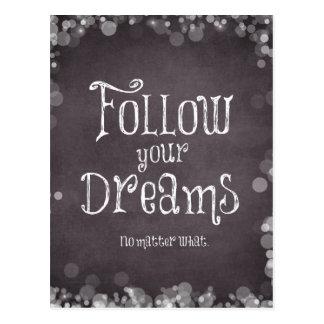 Inspirierend folgen Sie Ihrem Traum-Zitat Postkarte