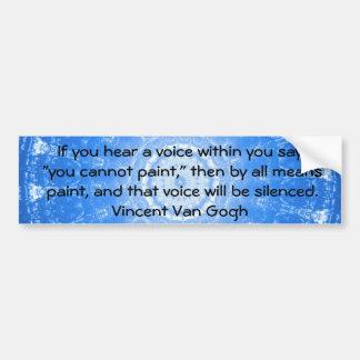 Inspirierend KUNST-ZITAT Vincent van Gogh Autoaufkleber