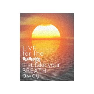 Inspirierend Live für das Moment-Zitat Gespannter Galerie Druck