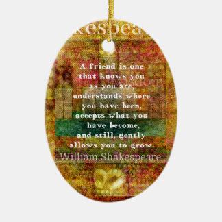 Inspirierend William Shakespeare-Zitat Keramik Ornament