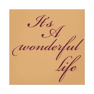Inspirierend Wort-wunderbares Leben Leinwand Druck