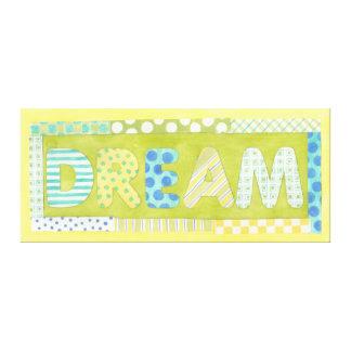 Inspirierend Wörter durch Traum Megan Meagher | Gespannte Galerie Drucke